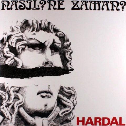Hardal - Nasıl Ne Zaman