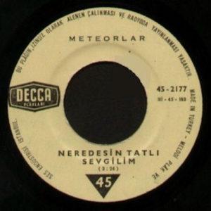Meteorlar – Neredesin Tatlı Sevgilim